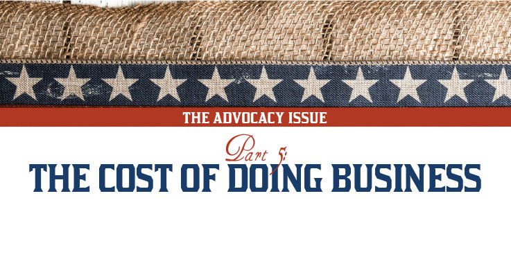 The Advocacy Issue, Part 5: The cost of doing business